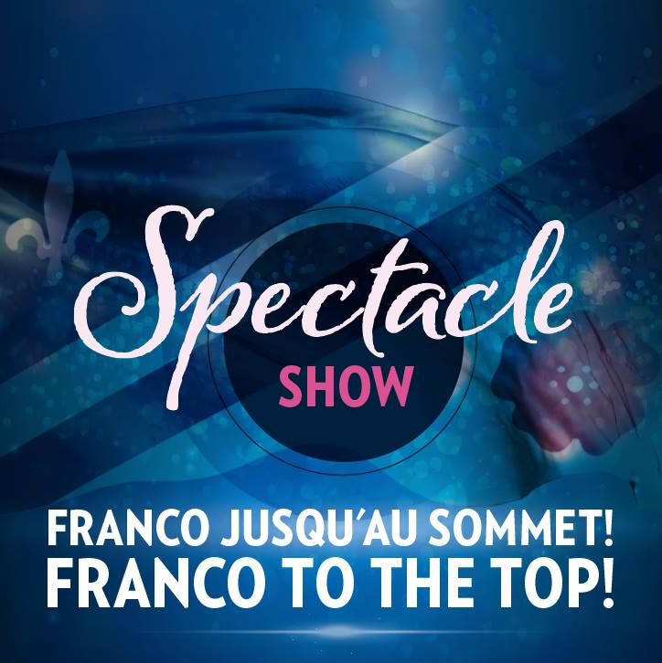 Franco jusqu'au sommet! / Franco to the top! – Calgary